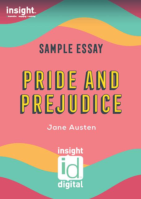 Pride and Prejudice - 2020 Insight Sample Essay