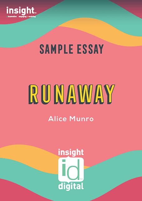 Runaway - 2020 Insight Sample Essay