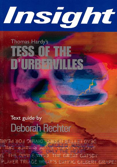 Tess of The D'Urbervilles - Insight Text Guide