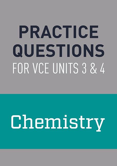Practice Questions: Chemistry VCE Units 3 & 4