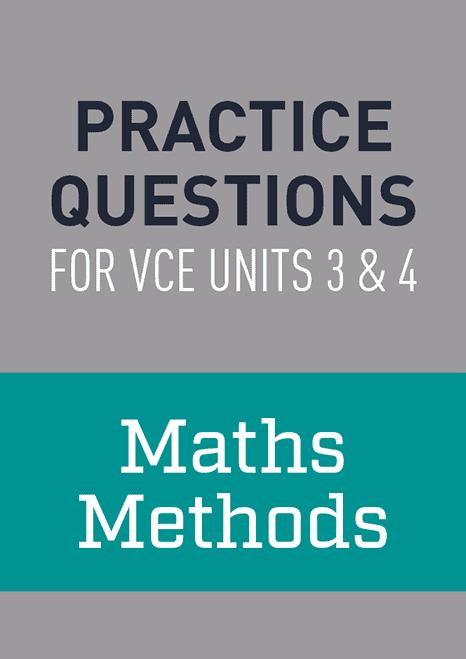 Practice Questions: Maths Methods VCE Units 3 & 4