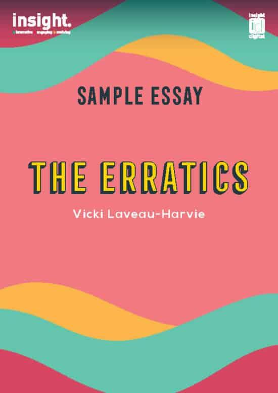 The Erratics - 2022 Sample Essay - Available Late 2021